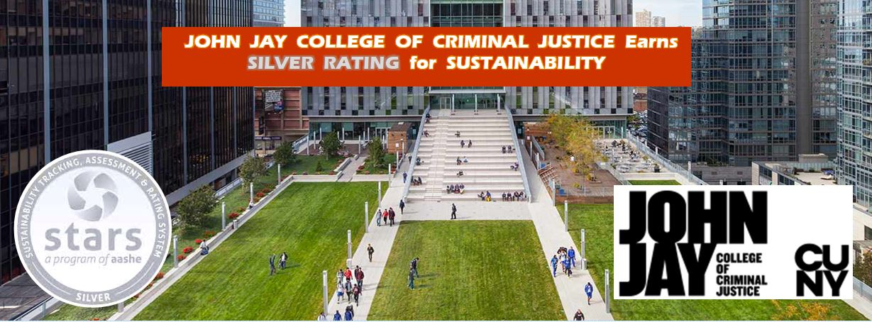 John Jay College Receives STARS Silver Rating for Achievements in Sustainability